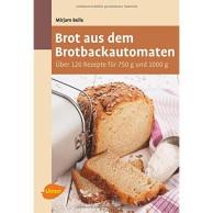 Rezepte für Brotbackautomat Bestseller